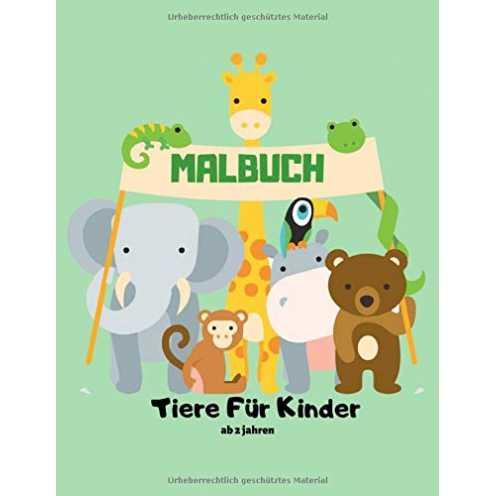nachhaltig Malbuch Tiere Für Kinder ab 2 jahren: Erste lustige Farbe tapfer und schöne Zootiere Malbuch Geschenk für Kleinkind J... ökologisch
